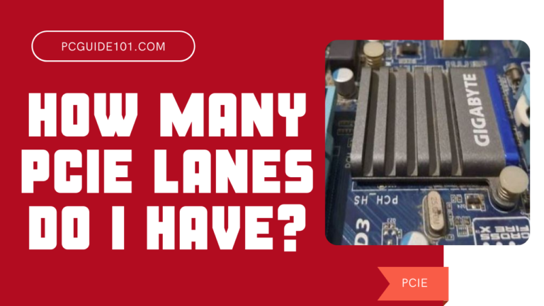 HOW MANY PCIE LANES DO I HAVE FEATURED MAIN