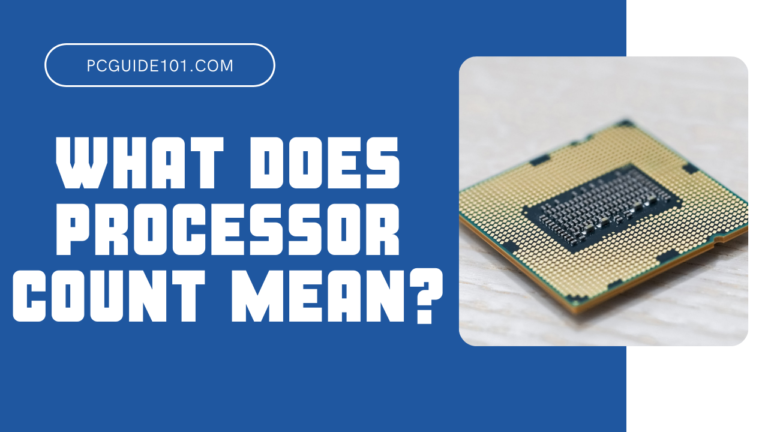 What does processor count mean featured