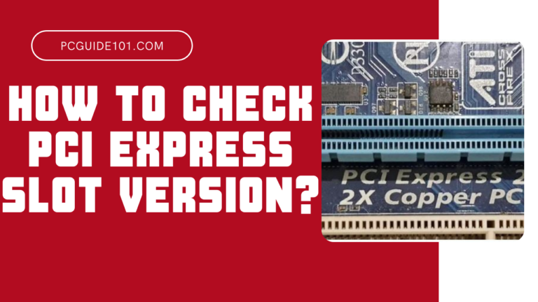 how to check pcie slot version featured