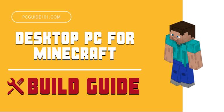 desktop pc for minecraft