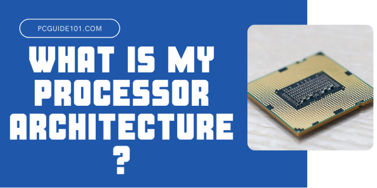 What is my processor architecture