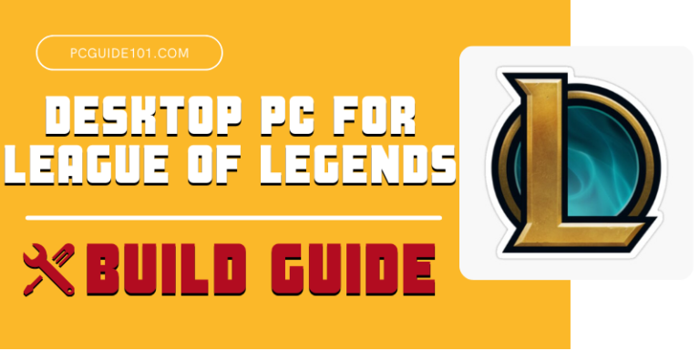 best desktop pc for league of legends