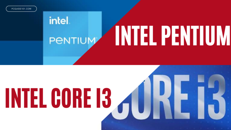 Intel Pentium vs Intel Core i3