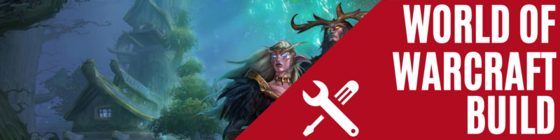World of Warcraft PC Build