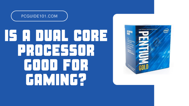 is a dual core processor good for gaming