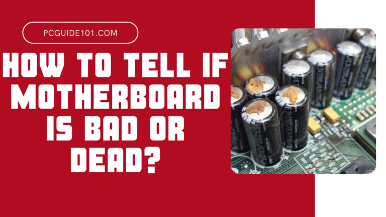 how to tell if motherboard is dead or bad