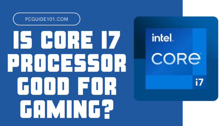 is core i7 good for gaming featured