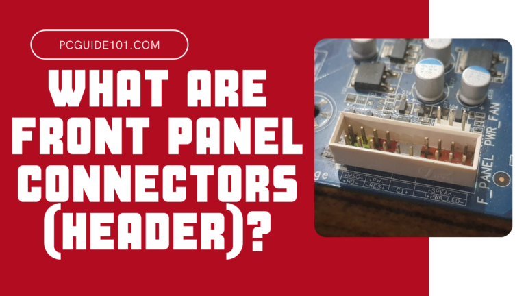 what are front panel connectors