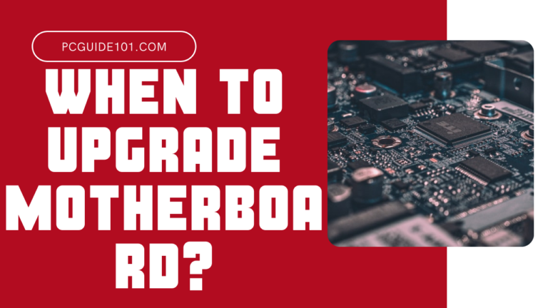 when to upgrade motherboard featured