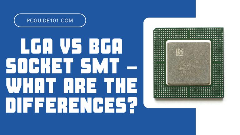 LGA vs BGA featured
